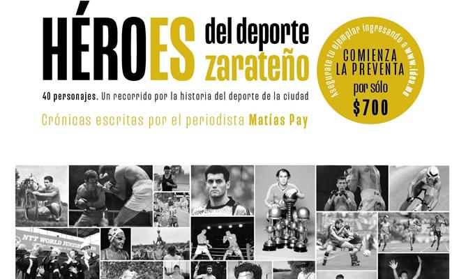"""¡Últimas dos semanas para comprar el libro """"Héroes del deporte zarateño""""!"""